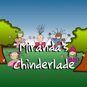 Miranda's Chinderlade